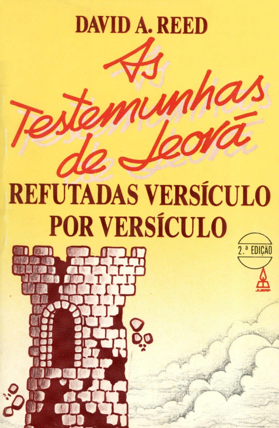E-Book: As TJs Refutadas Versículo por Versículo