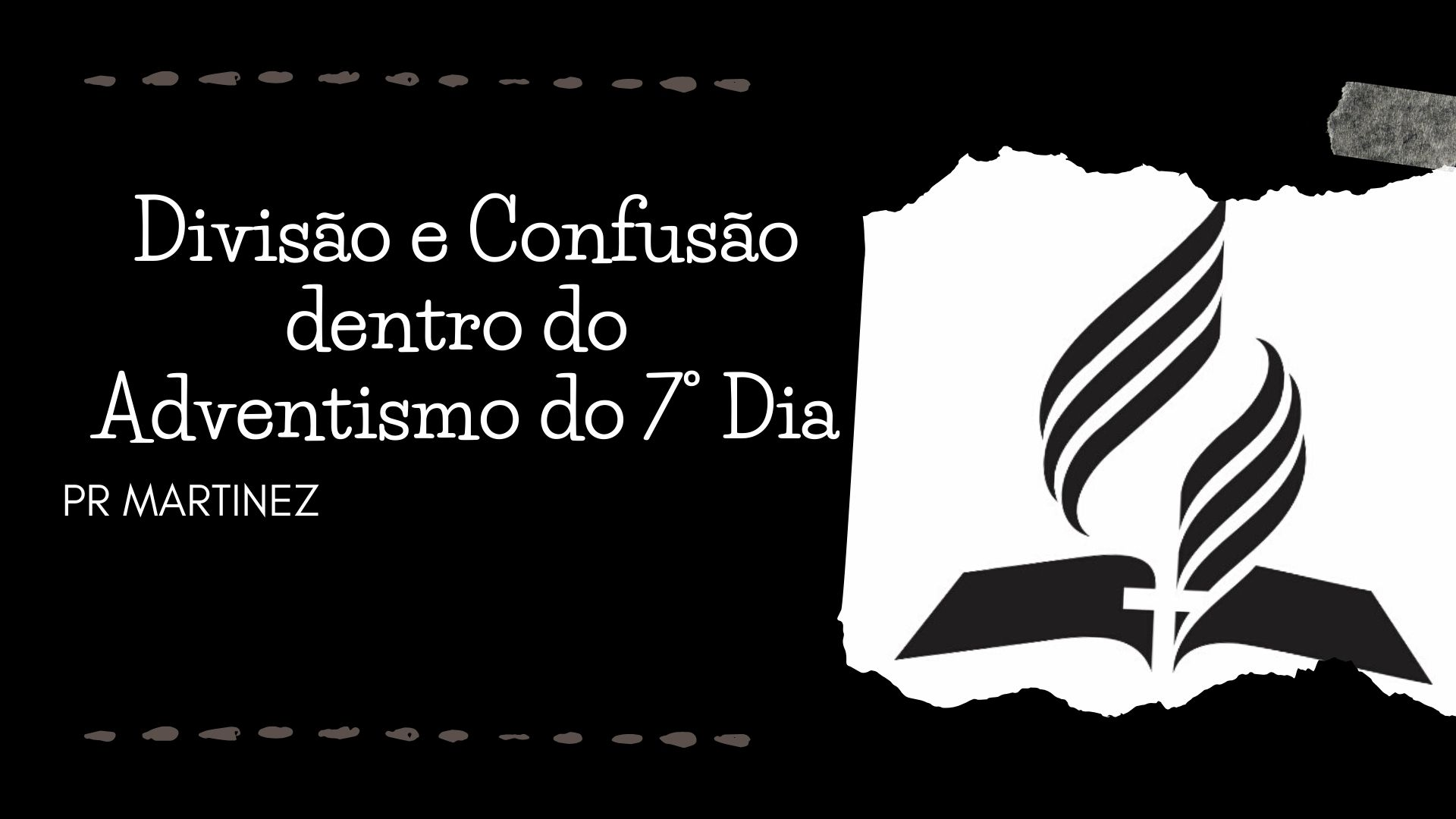 Divisão e Confusão dentro do Adventismo do 7º Dia