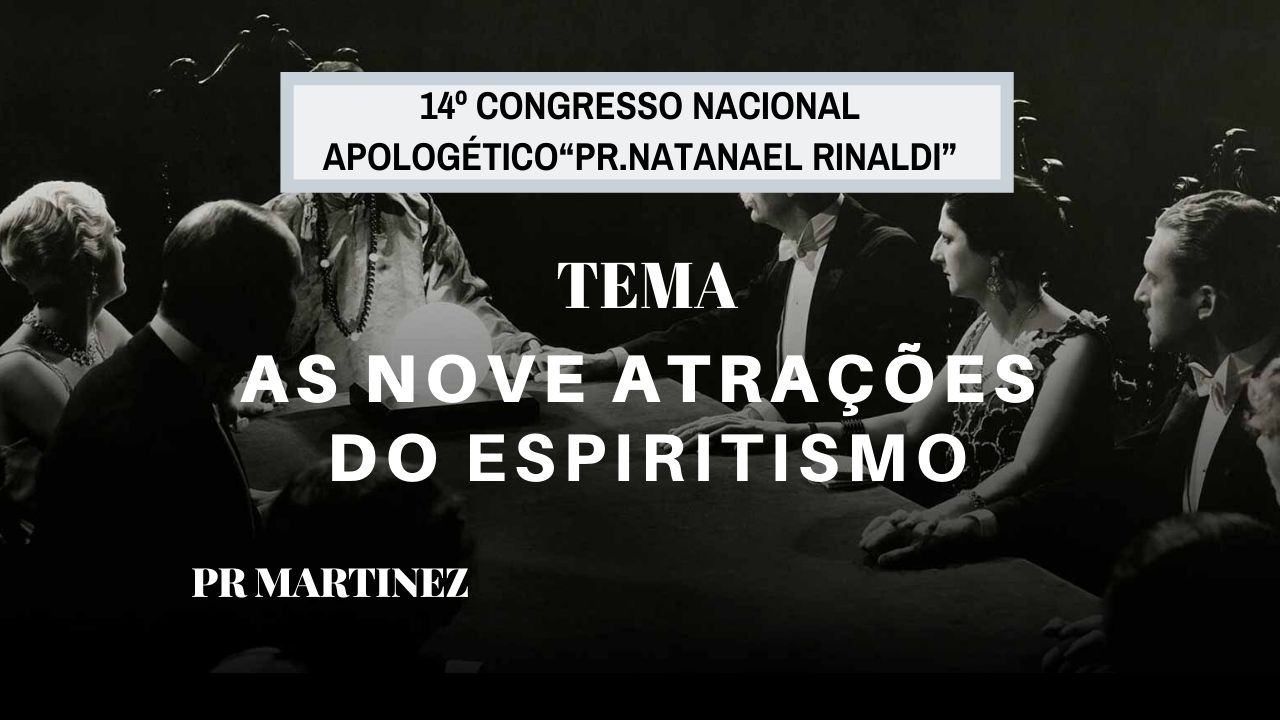 As nove atrações do Espiritismo