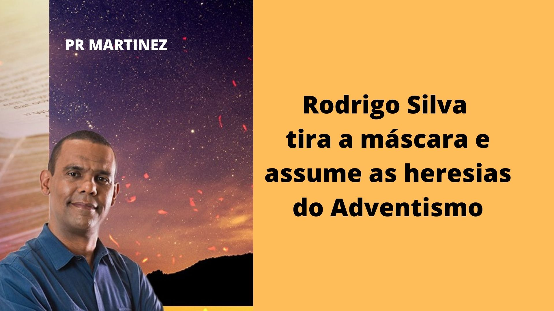 Rodrigo Silva tira a máscara e assume o Adventismo